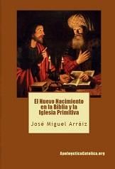 El Nuevo Nacimiento en la Biblia y los Padres de la Iglesia